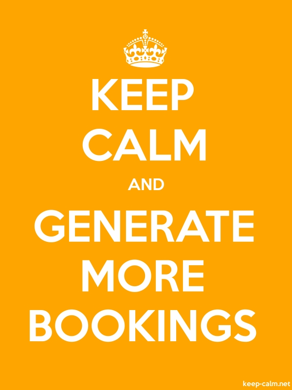 KEEP CALM AND GENERATE MORE BOOKINGS - white/orange - Default (600x800)