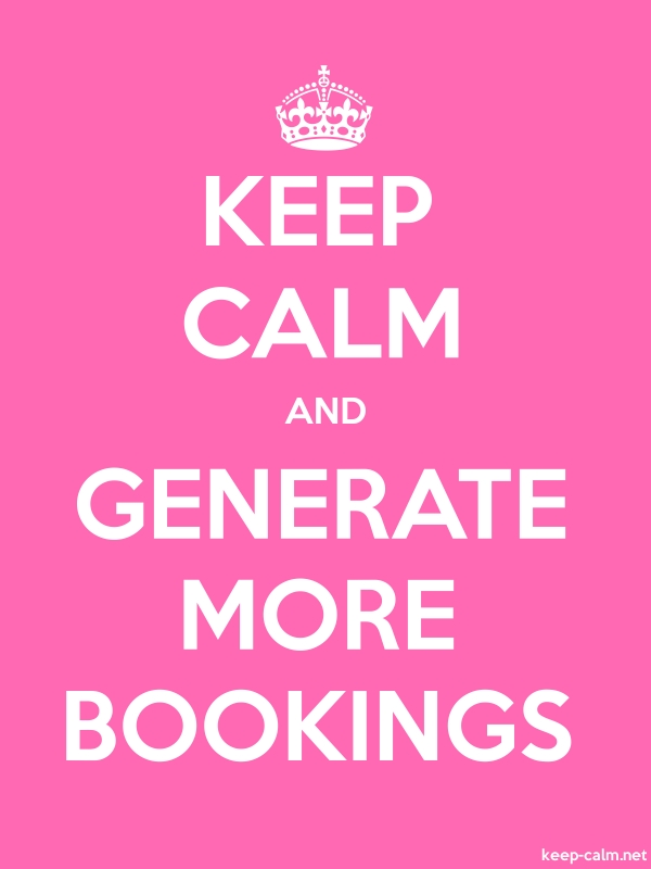 KEEP CALM AND GENERATE MORE BOOKINGS - white/pink - Default (600x800)