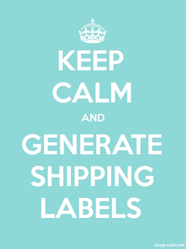 KEEP CALM AND GENERATE SHIPPING LABELS - white/lightblue - Default (600x800)