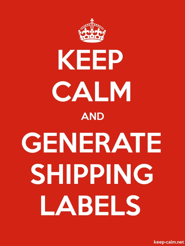 KEEP CALM AND GENERATE SHIPPING LABELS - white/red - Default (600x800)