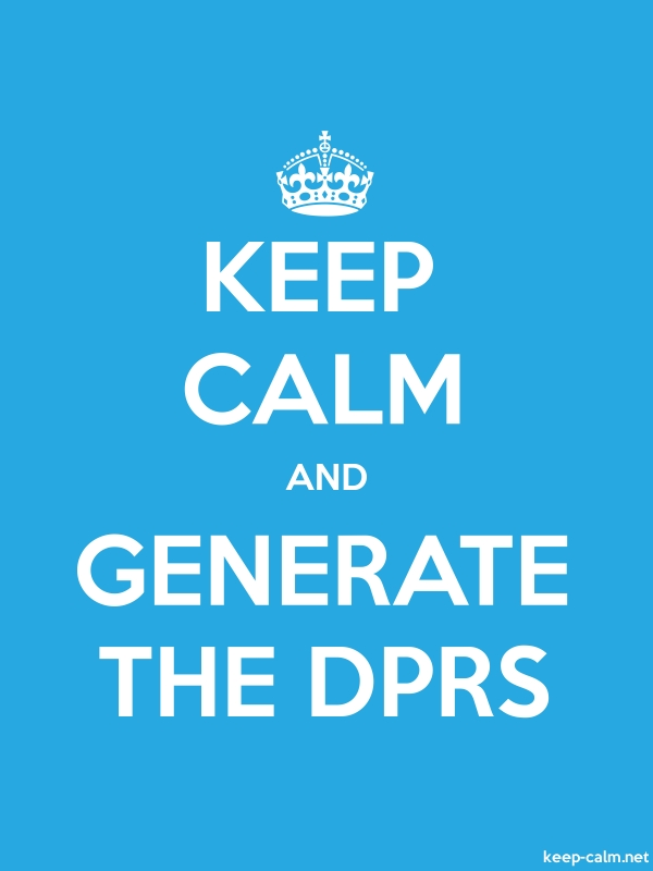 KEEP CALM AND GENERATE THE DPRS - white/blue - Default (600x800)