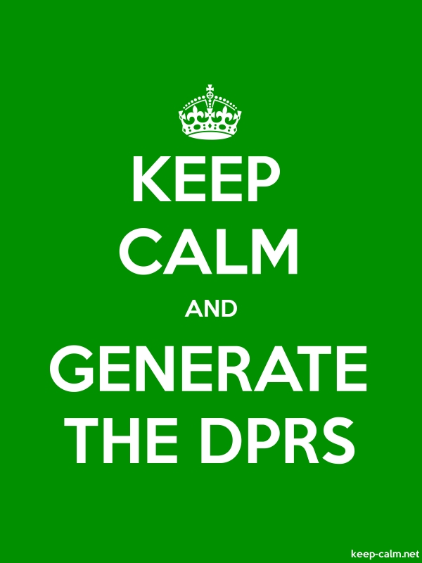 KEEP CALM AND GENERATE THE DPRS - white/green - Default (600x800)