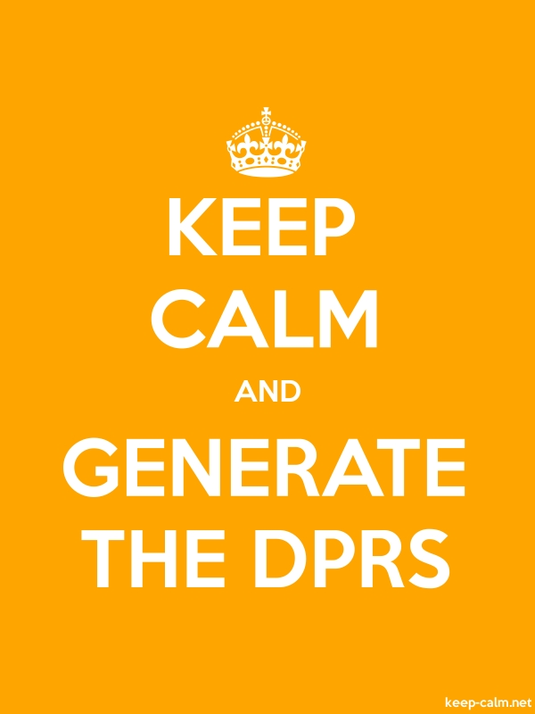 KEEP CALM AND GENERATE THE DPRS - white/orange - Default (600x800)