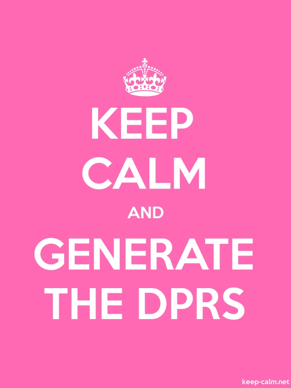 KEEP CALM AND GENERATE THE DPRS - white/pink - Default (600x800)