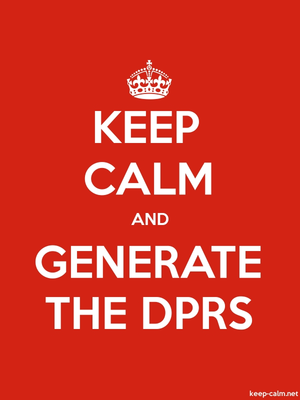 KEEP CALM AND GENERATE THE DPRS - white/red - Default (600x800)
