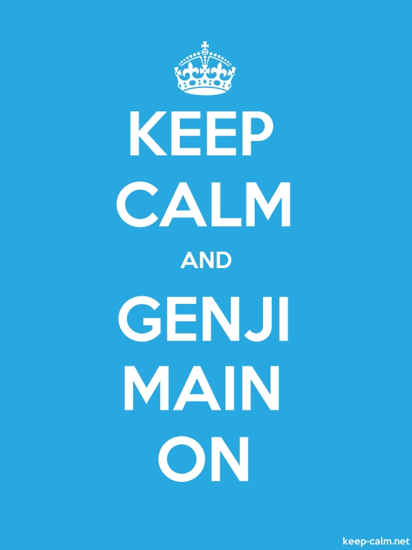 KEEP CALM AND GENJI MAIN ON - white/blue - Default (600x800)