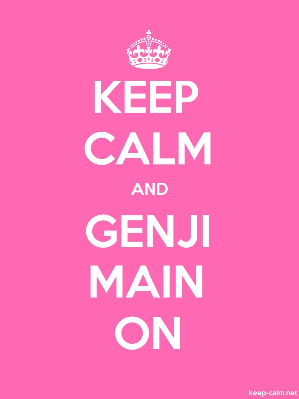 KEEP CALM AND GENJI MAIN ON - white/pink - Default (600x800)