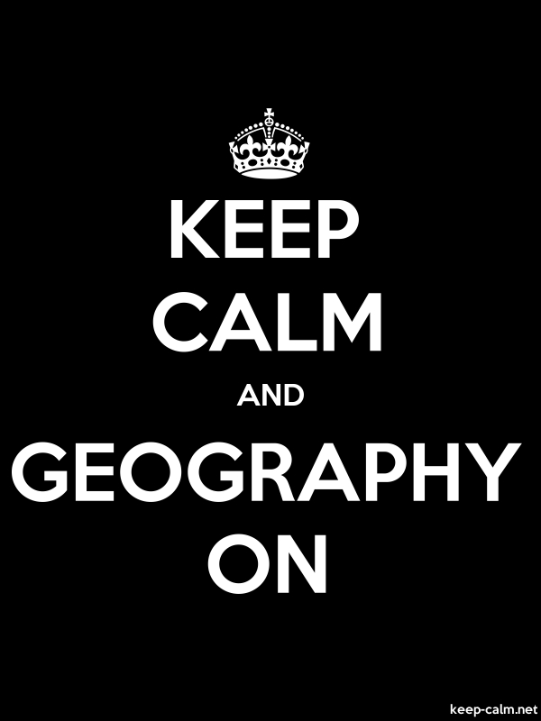 KEEP CALM AND GEOGRAPHY ON - white/black - Default (600x800)