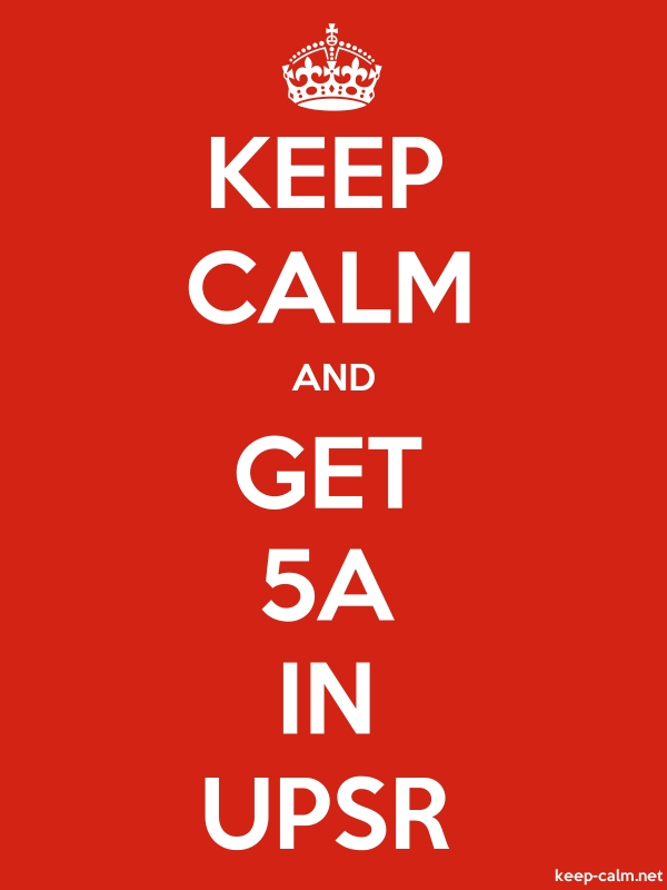 KEEP CALM AND GET 5A IN UPSR - white/red - Default (600x800)