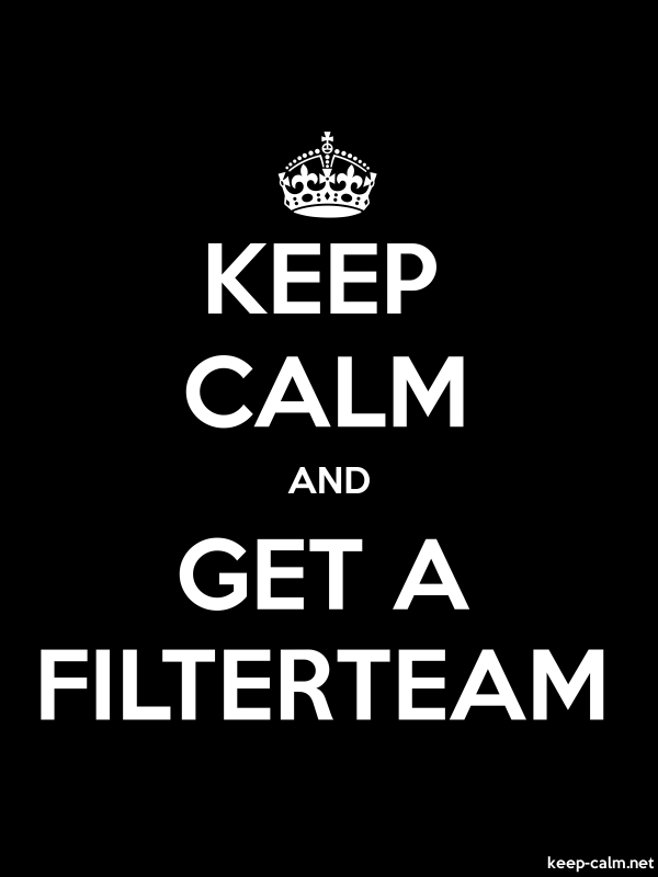 KEEP CALM AND GET A FILTERTEAM - white/black - Default (600x800)