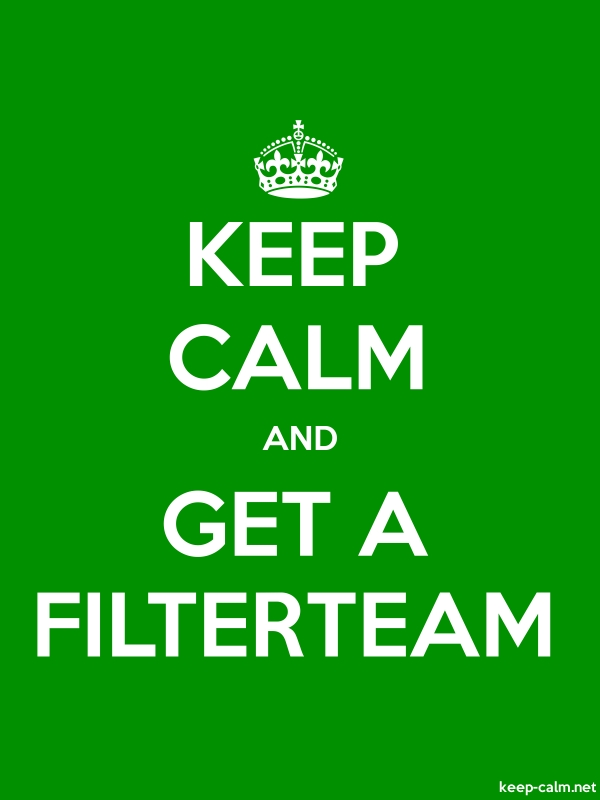 KEEP CALM AND GET A FILTERTEAM - white/green - Default (600x800)