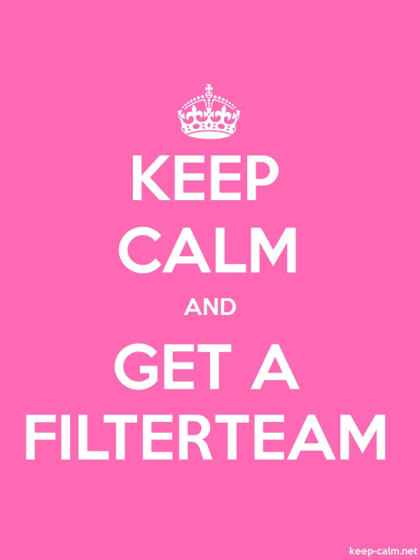 KEEP CALM AND GET A FILTERTEAM - white/pink - Default (600x800)