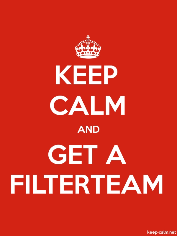 KEEP CALM AND GET A FILTERTEAM - white/red - Default (600x800)