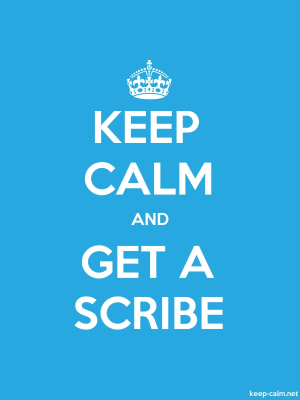 KEEP CALM AND GET A SCRIBE - white/blue - Default (600x800)