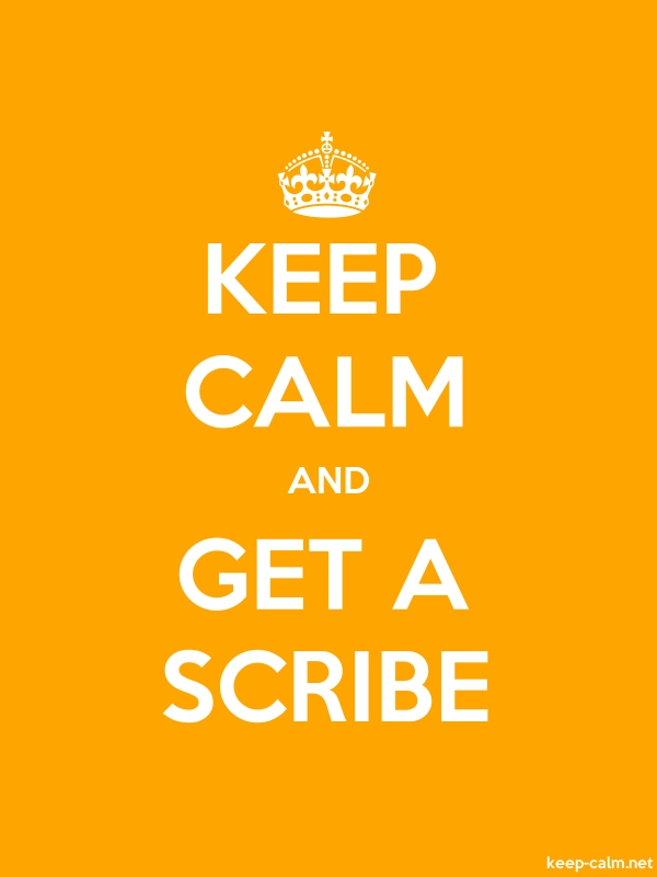 KEEP CALM AND GET A SCRIBE - white/orange - Default (600x800)