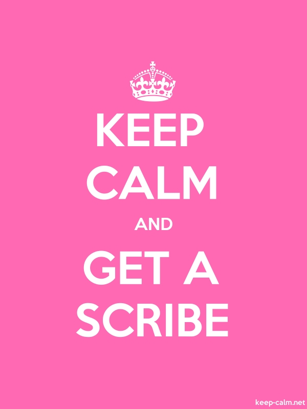 KEEP CALM AND GET A SCRIBE - white/pink - Default (600x800)