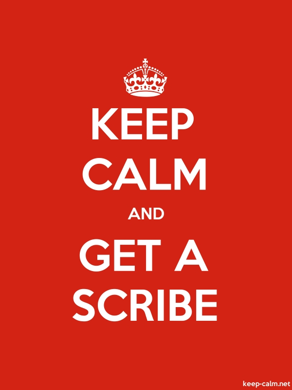 KEEP CALM AND GET A SCRIBE - white/red - Default (600x800)
