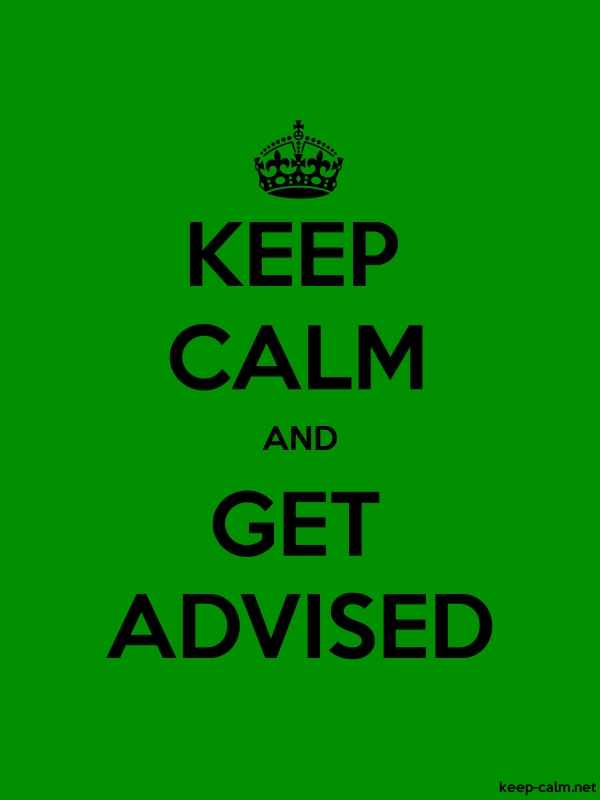 KEEP CALM AND GET ADVISED - black/green - Default (600x800)