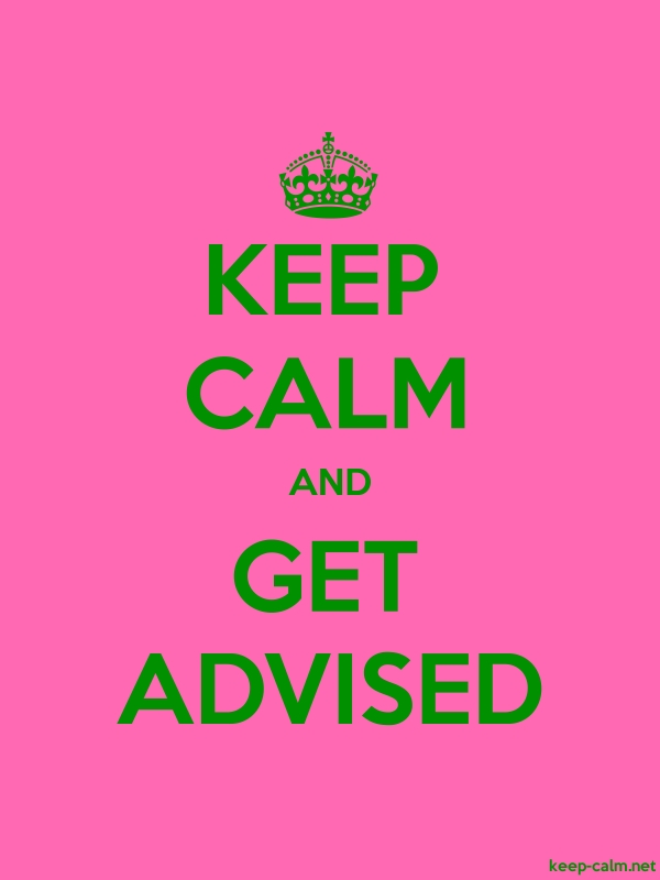 KEEP CALM AND GET ADVISED - green/pink - Default (600x800)