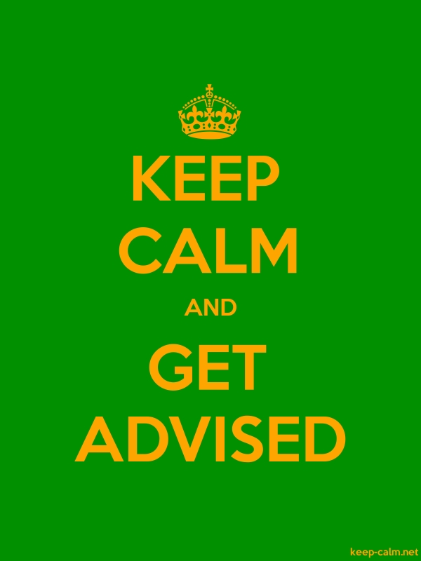 KEEP CALM AND GET ADVISED - orange/green - Default (600x800)