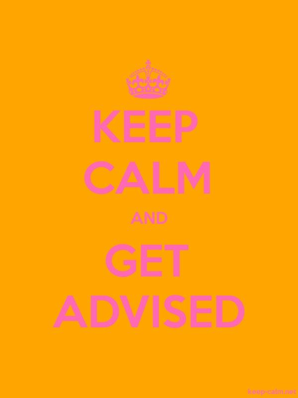 KEEP CALM AND GET ADVISED - pink/orange - Default (600x800)