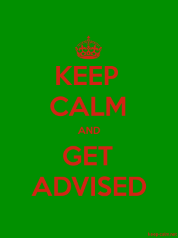 KEEP CALM AND GET ADVISED - red/green - Default (600x800)