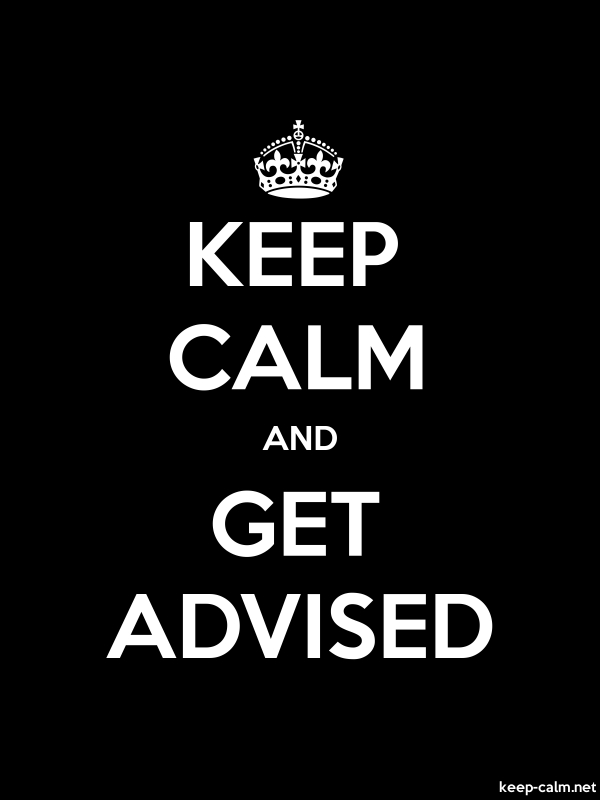 KEEP CALM AND GET ADVISED - white/black - Default (600x800)