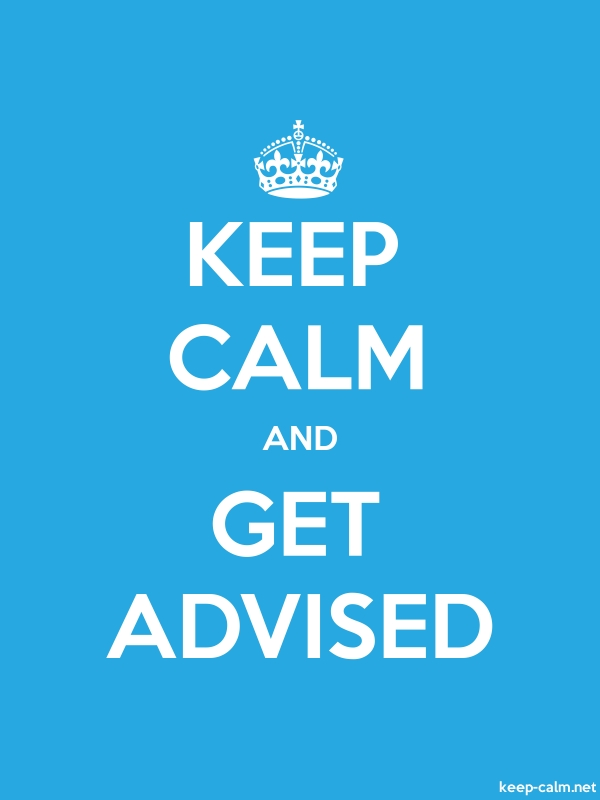 KEEP CALM AND GET ADVISED - white/blue - Default (600x800)