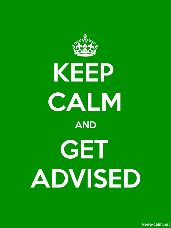 KEEP CALM AND GET ADVISED - white/green - Default (600x800)