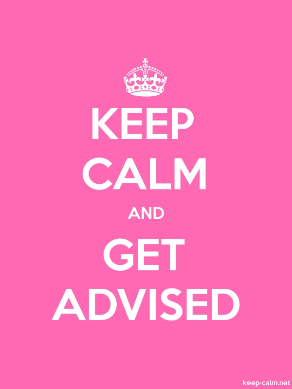 KEEP CALM AND GET ADVISED - white/pink - Default (600x800)