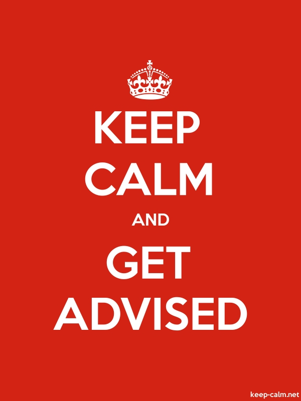 KEEP CALM AND GET ADVISED - white/red - Default (600x800)