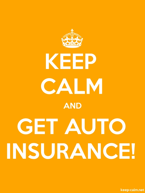 KEEP CALM AND GET AUTO INSURANCE! - white/orange - Default (600x800)
