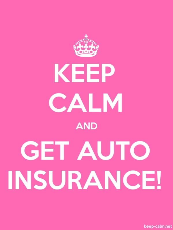 KEEP CALM AND GET AUTO INSURANCE! - white/pink - Default (600x800)