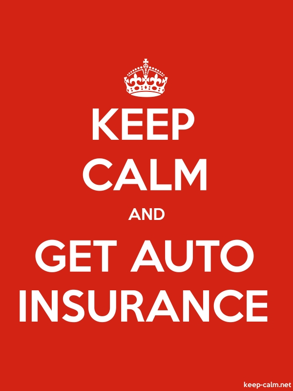 KEEP CALM AND GET AUTO INSURANCE - white/red - Default (600x800)
