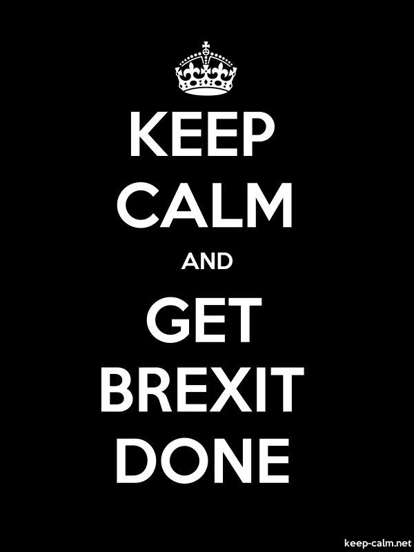 KEEP CALM AND GET BREXIT DONE - white/black - Default (600x800)