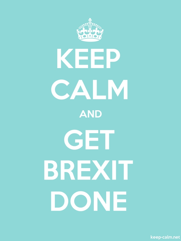 KEEP CALM AND GET BREXIT DONE - white/lightblue - Default (600x800)