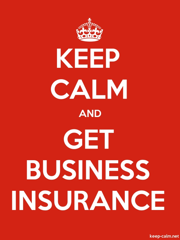 KEEP CALM AND GET BUSINESS INSURANCE - white/red - Default (600x800)