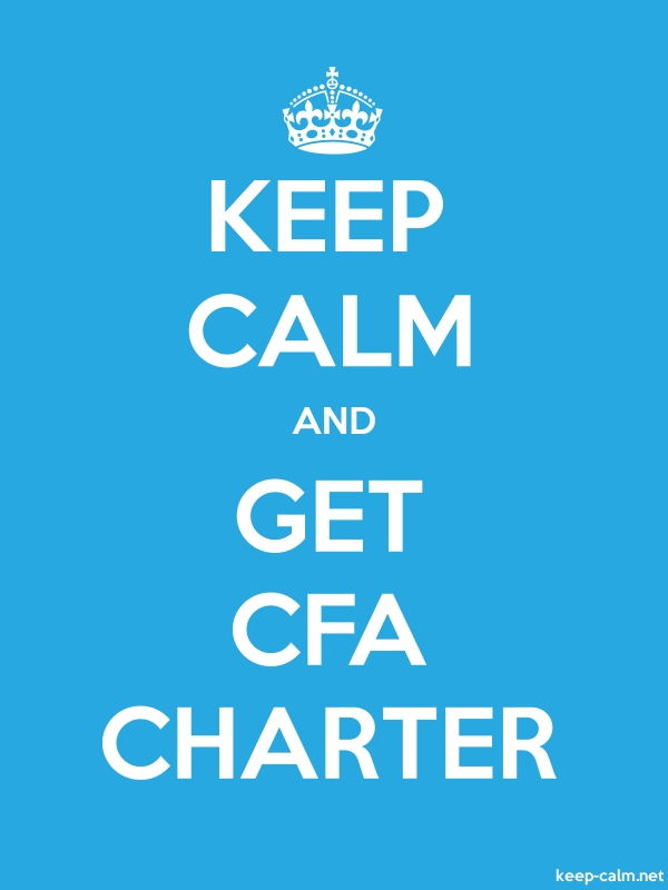 KEEP CALM AND GET CFA CHARTER - white/blue - Default (600x800)
