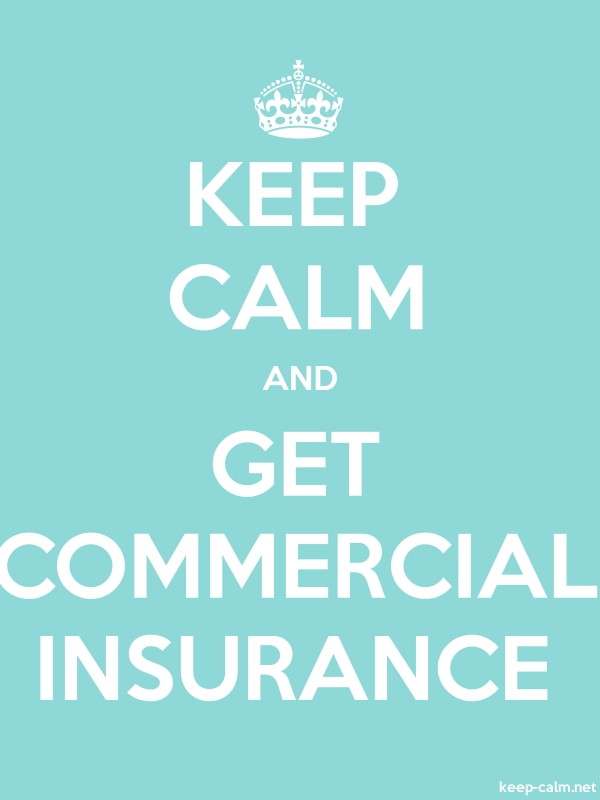 KEEP CALM AND GET COMMERCIAL INSURANCE - white/lightblue - Default (600x800)