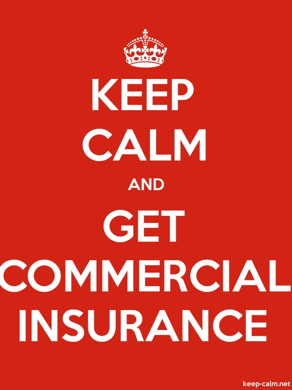 KEEP CALM AND GET COMMERCIAL INSURANCE - white/red - Default (600x800)