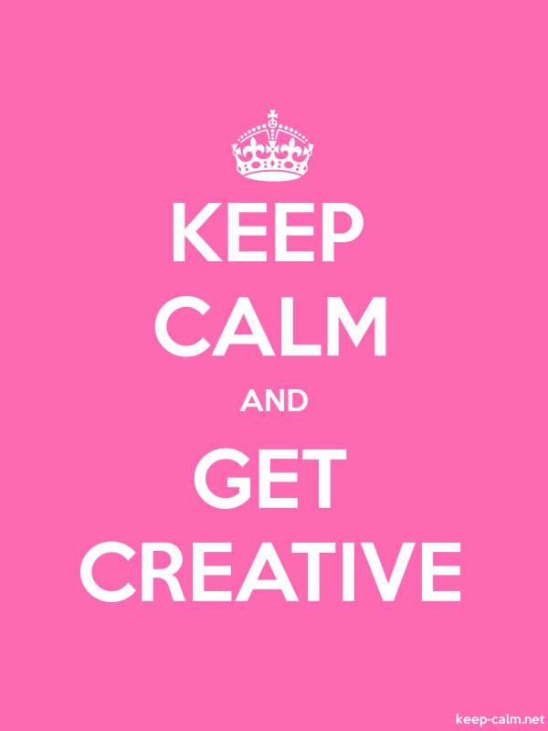 KEEP CALM AND GET CREATIVE - white/pink - Default (600x800)