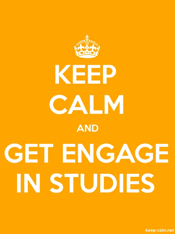 KEEP CALM AND GET ENGAGE IN STUDIES - white/orange - Default (600x800)