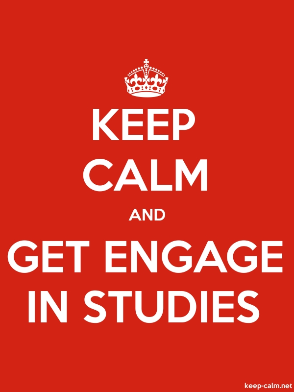 KEEP CALM AND GET ENGAGE IN STUDIES - white/red - Default (600x800)