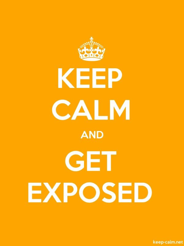 KEEP CALM AND GET EXPOSED - white/orange - Default (600x800)
