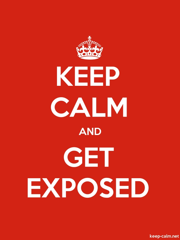 KEEP CALM AND GET EXPOSED - white/red - Default (600x800)