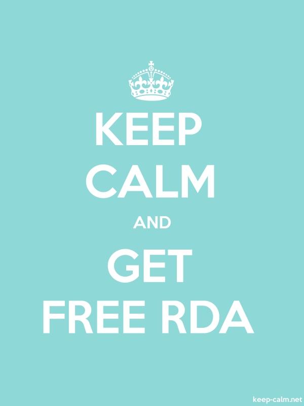 KEEP CALM AND GET FREE RDA - white/lightblue - Default (600x800)