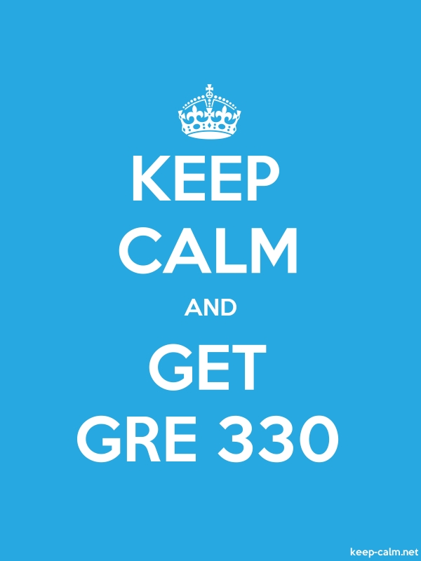 KEEP CALM AND GET GRE 330 - white/blue - Default (600x800)