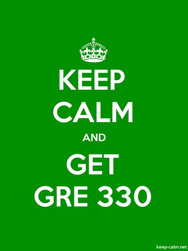 KEEP CALM AND GET GRE 330 - white/green - Default (600x800)