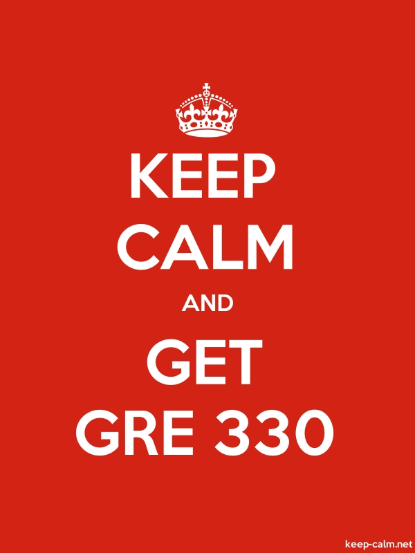 KEEP CALM AND GET GRE 330 - white/red - Default (600x800)