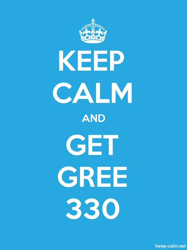 KEEP CALM AND GET GREE 330 - white/blue - Default (600x800)